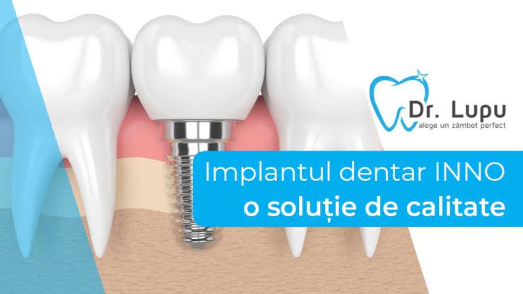 Implantul dentar INNO – o solutie de calitate